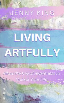 Jenny King Living Artfully Book